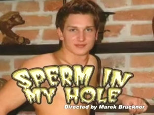 Sperm In My Hole